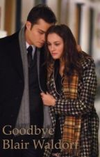 Goodbye Blair Waldorf by thejemma