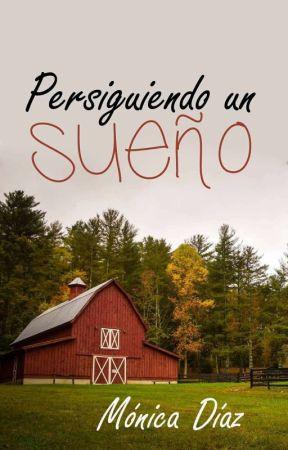 Persiguiendo un sueño (Serie Love 10)  by MnicaDazOrea