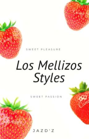 Los Mellizos Styles || Larry & Ziam || [OS] by JazDue