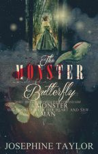 The Monster and the Butterfly🦋 (EDITING) by Jojo_the_Rad_Penguin
