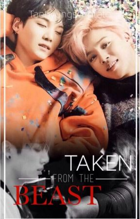 Taken from the Beast ||YoonMin|| by Wheres_Mirah