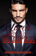Loved by the Mafia DISCONTINUED (Manxman) (Mpreg) by mpreglovers0