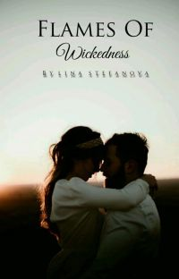 Flames Of Wickedness #Wattys2019 cover