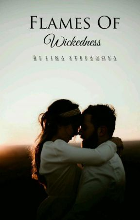 Flames Of Wickedness #Wattys2019 by linastefanova
