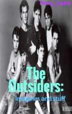 The Outsiders: Imagines And Stuff by Pony_babe