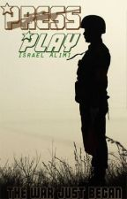 Press 'Play' by Israeltruth