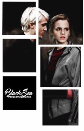 Black Sea // Dramione by francesmagallanes