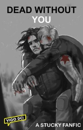 Dead without you ~ stucky  by vigoDc