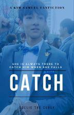 Catch [Kim Samuel] by minhyung705