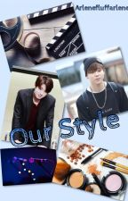 Our Style ♔JJK&PJM♔[Completed] by deactivatedbyeeeeee