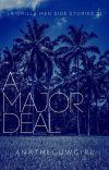 A Major Deal cover