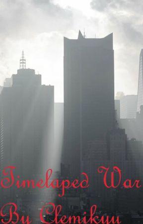 Timelapsed War by Clemikyu