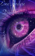 Eine andere Dimension by Jo1een