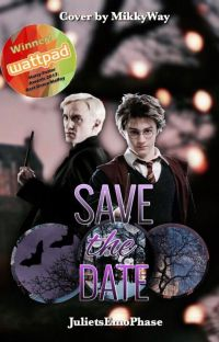 Save The Date (A Drarry FanFiction) cover