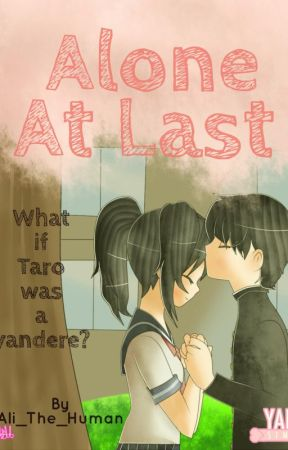Alone At Last ~AyanoxTaro by Ali_The_Human
