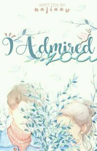 I Admired You • completed cover
