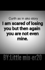 Curth as in ako STORY by curth101
