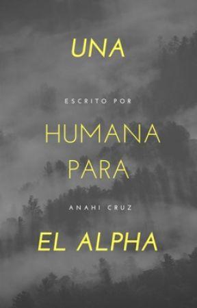 Una humana para el alpha. (Fanfic Derek Hale) by anahicruzrdz