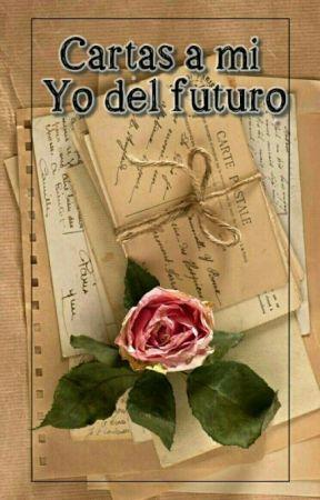Cartas a Mi Yo Del Futuro by YuyitoSilvestre
