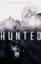 Hunted (The Enforcers Saga, #1) by TeaNHeartache