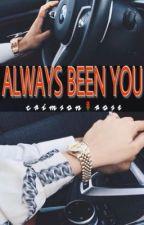 Always Been You by ninja2143