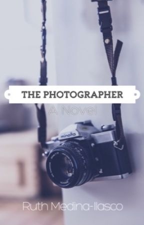 The Photographer (Now Published as an E-Book & Paperback!)  by wuthie16