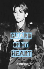 Guard Of My Heart | B.BH by starlight_sy