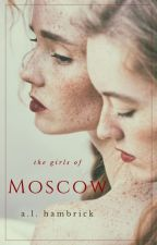 the girls of moscow || n. romanova by -moonbaby_-