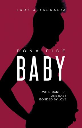 Bona Fide Baby by LadyAltagracia
