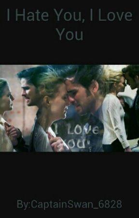 I Hate You, I Love You by _brianna_07