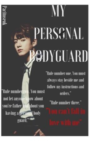 My Personal Bodyguard| JungkookxReader | by pacitoseok