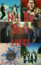 Fall Out Boy - Lyrics by frukinmat