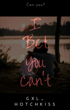 I Bet You Can't  (A Graylu Fanfic) by hotCHICKiss