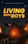 Living With Boys   terminé ✔ cover