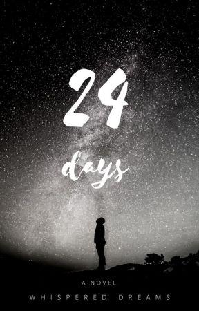 24 Days by WhisperedDreams