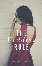 The Wedding Rule || Lab Rats by ShayWritesFanfics