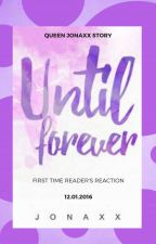 UNTIL TRILOGY - First Time Reader's Reaction by Desteeny143