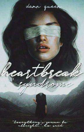 Heartbreak Syndrome by danmqueen
