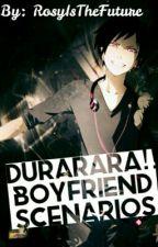 Durarara boyfriend scenarios by RosyEatsMemes