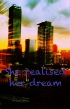 She realised her dreams by NomieAub