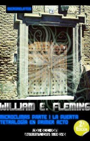 MICROCLIMAS PARTE I LA PUERTA by WilliamEFleming