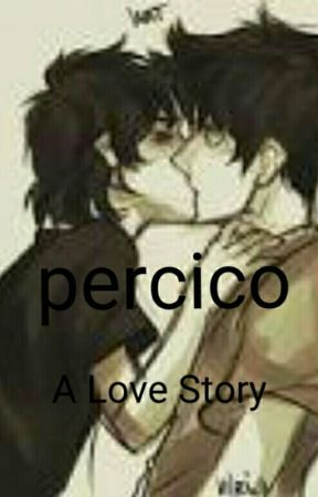 A Love Story (Percico) boyxboy  by bumblebee180965