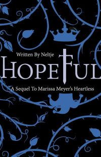 Hopeful (My Sequel to Heartless) UNDER CONSTRUCTION cover