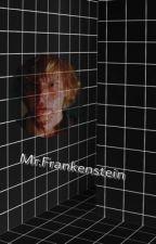 Mr.Frankenstein (Kyle Spencer x Reader)  by Gh0stC00k13S
