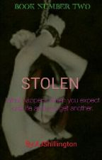 Stolen ~ Book #2  by AJShillington