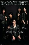"""In The End We Will Be Safe (Christian """"CC"""" Coma BVB Fanfic) cover"""