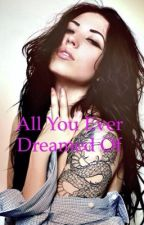 All you ever dreamed of by scottish-gal