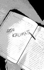 Satu kalimat by Kalana90
