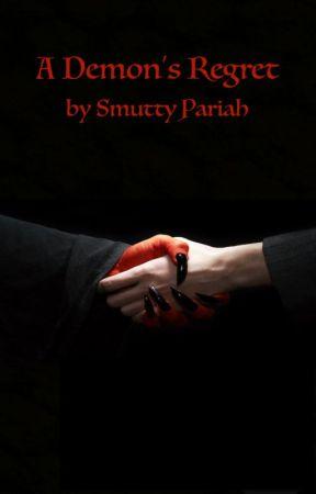 A Demon's Regret by SmuttyPariah