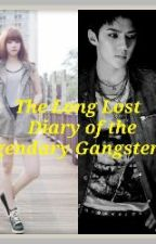 The Long Lost  Diary Of The Legendary Gangster by meiradisitara